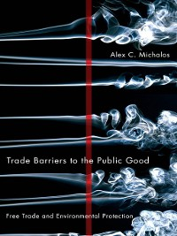 Cover Trade Barriers to the Public Good