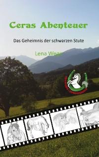 Cover Ceras Abenteuer - Das Geheimnis der schwarzen Stute