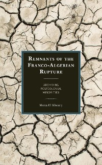 Cover Remnants of the Franco-Algerian Rupture
