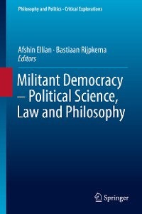 Cover Militant Democracy – Political Science, Law and Philosophy