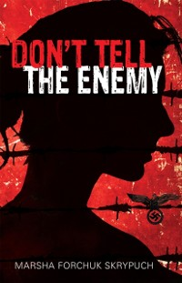Cover Don't Tell the Enemy