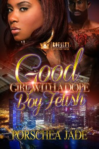 Cover Good Girl With A Dope Boy Fetish