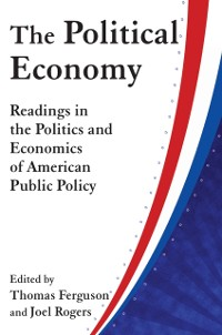 Cover Political Economy: Readings in the Politics and Economics of American Public Policy