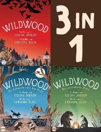 Cover Die Wildwood-Chroniken Band 1-3: Wildwood / Das Geheimnis unter dem Wald / Der verzauberte Prinz (3in1-Bundle)