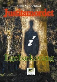 Cover Justitsmordet i Egebæksvang
