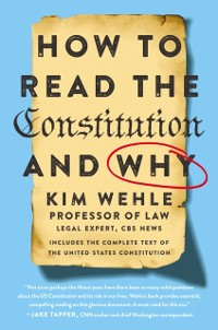 Cover How to Read the Constitution--and Why