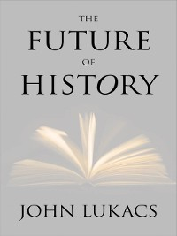 Cover The Future of History