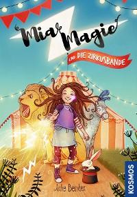 Cover Mia Magie und die Zirkusbande