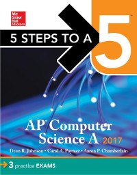 Cover 5 Steps to a 5 AP Computer Science 2017 Edition