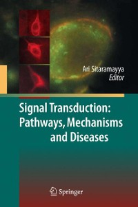 Cover Signal Transduction: Pathways, Mechanisms and Diseases