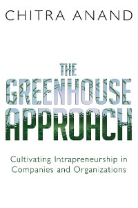 Cover The Greenhouse Approach