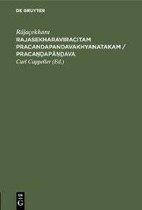 Cover Rajasekharaviracitam Pracandapandavakhyanatakam / Pracaṇḍapāṇḍava