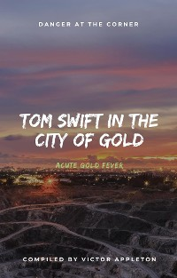 Cover Tom Swift in the City of Gold