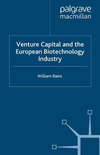 Cover Venture Capital and the European Biotechnology Industry