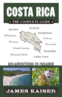 Cover Costa Rica: The Complete Guide