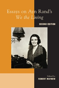 """Cover Essays on Ayn Rand's """"We the Living"""""""