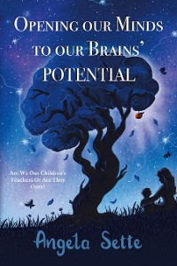 Cover Opening Our Minds to Our Brains' Potential