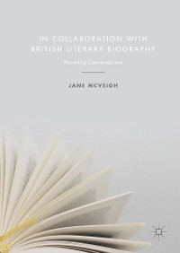Cover In Collaboration with British Literary Biography