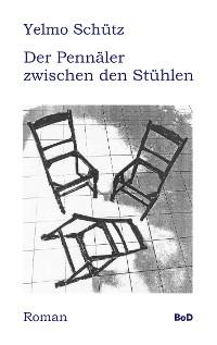 Cover Der Pennäler zwischen den Stühlen