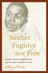 Cover Neither Fugitive nor Free