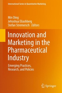Cover Innovation and Marketing in the Pharmaceutical Industry
