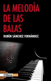 Cover La melodía de las balas