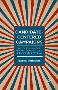 Cover Candidate-Centered Campaigns