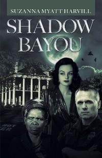 Cover Shadow Bayou