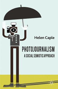 Cover Photojournalism: A Social Semiotic Approach