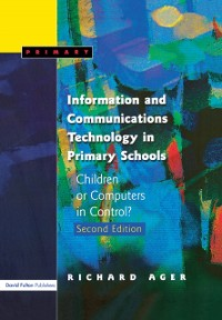 Cover Information and Communications Technology in Primary Schools