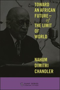 Cover Toward an African Future—Of the Limit of World