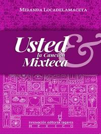 Cover Usted & la Canción Mixteca