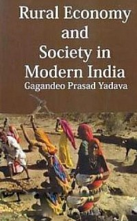 Cover Rural Economy and Society in Modern India