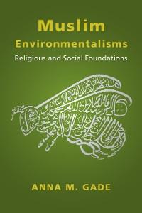 Cover Muslim Environmentalisms