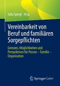 Cover Vereinbarkeit von Beruf und familiären Sorgepflichten