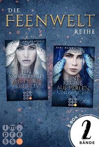 Cover Alle Bände der magischen »Feenwelt«-Reihe in einer E-Box! (Die Feenwelt-Reihe )