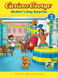 Cover Curious George Mother's Day Surprise (CGTV Reader)