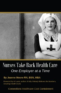Cover Nurses Take Back Health Care One Employer at a Time