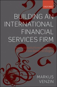 Cover Building an International Financial Services Firm
