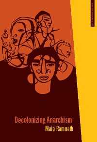 Cover Decolonizing Anarchism