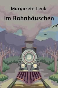 Cover Im Bahnhäuschen