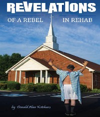 Cover Revelations of a Rebel in Rehab
