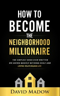 Cover The Neighborhood Millionaire