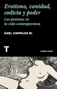 Cover Erotismo, vanidad, codicia y poder