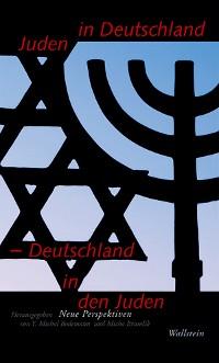 Cover Juden in Deutschland - Deutschland in den Juden