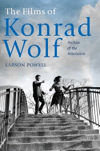 Cover The Films of Konrad Wolf
