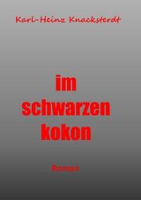 Cover Im schwarzen Kokon