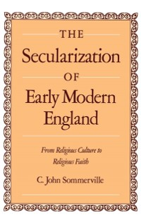 Cover Secularization of Early Modern England