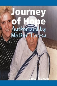 Cover Journey of Hope - Authorized by Mother Teresa