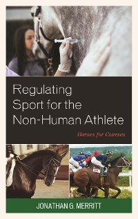 Cover Regulating Sport for the Non-Human Athlete